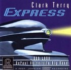 CLARK TERRY Express [with Bob Lark & The DePaul University Big Band] album cover